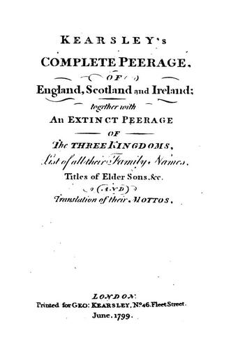 Kearsley's Complete peerage, of England, Scotland and Ireland by George Kearsley