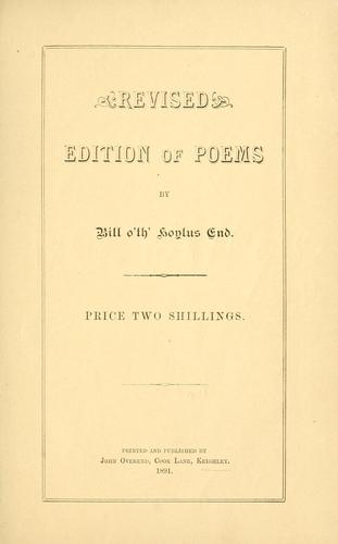 Revised edition of poems by Bill o'th' Hoylus End.