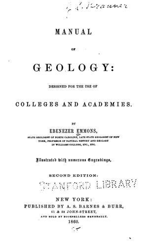 Manual of Geology: Designed for the Use of Colleges and Academies by Ebenezer Emmons
