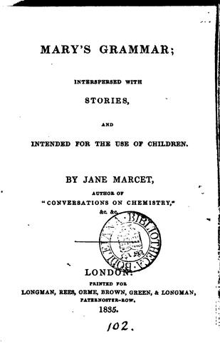 Mary's Grammar: Interspersed with Stories and Intended for the Use of Children by Jane Haldimand Marcet