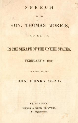 Speech of the Hon. Thomas Morris, of Ohio by Morris, Thomas