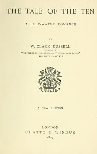 The tale of the ten by William Clark Russell