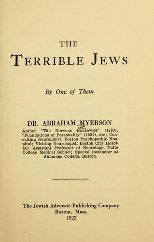 The terrible Jews by Abraham Myerson