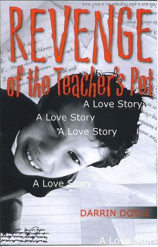 Revenge of the teacher's pet by Darrin Doyle