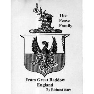 The Pease family from Great Baddow, England by Richard Bart