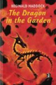 The dragon in the garden by Reginald Maddock
