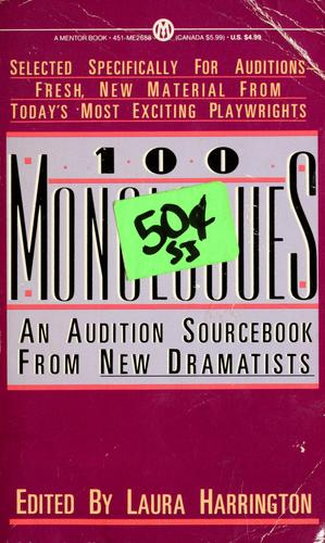 100 monologues by edited by Laura Harrington.