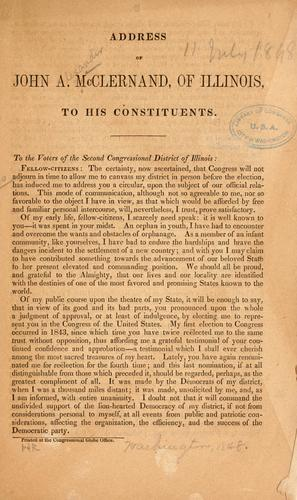Address of John A. McClernand, of Illinois, to his constituents by John Alexander McClernand