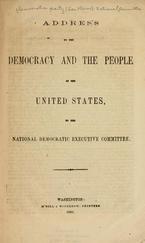 Address to the Democracy and the people of the United States by Democratic National Committee (U.S.)
