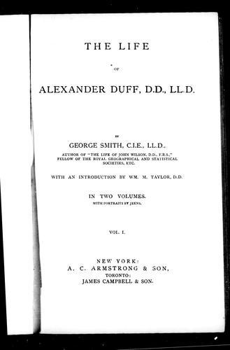 The life of Alexander Duff, D.D., LL.D.