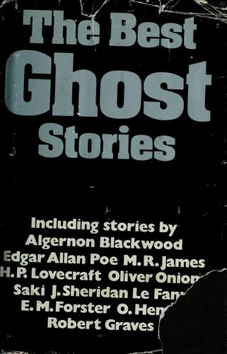 The Best ghost stories by introduction by Charles Fowkes.