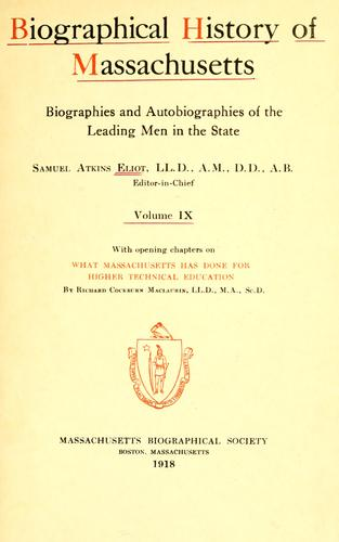 Biographical history of Massachussetts by Eliot, Samuel Atkins