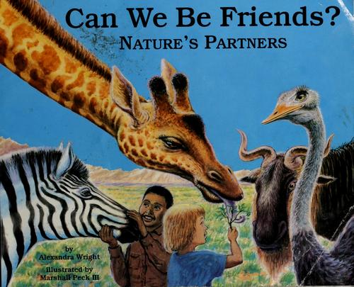 Can we be friends? by Alexandra Wright