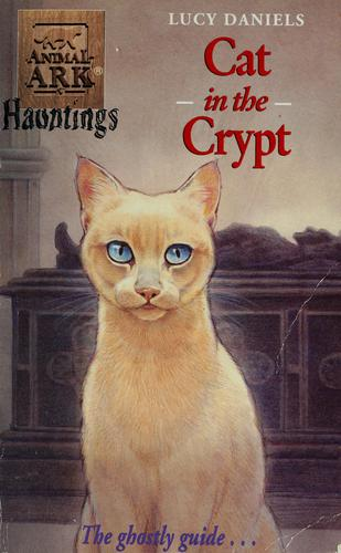 Cat in the crypt by Lucy Daniels
