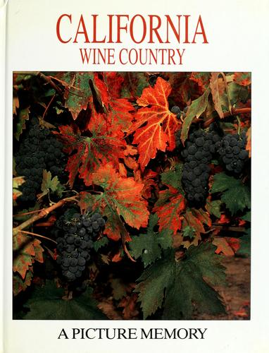 California wine country by Bill Harris