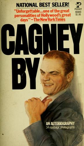 Cagney by Cagney by James Cagney