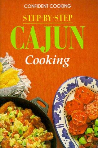 Cajun Cooking by Anne Wilson