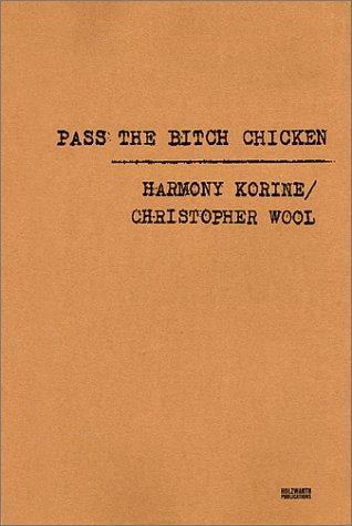 Pass the Bitch Chicken