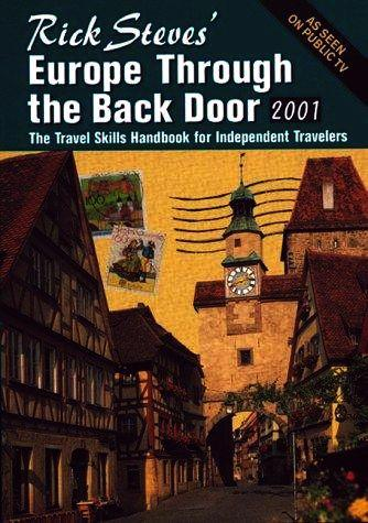 Rick Steves' Europe Through the Back Door 2001 (Rick Steves' Europe Through the Back Door) by Rick Steves