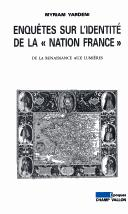 "Enquetes sur l'identite de la ""nation France"" by Myriam Yardeni"