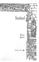 Sentinel and Other Poems by Robert Hunter
