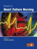 Issues in heart failure nursing by