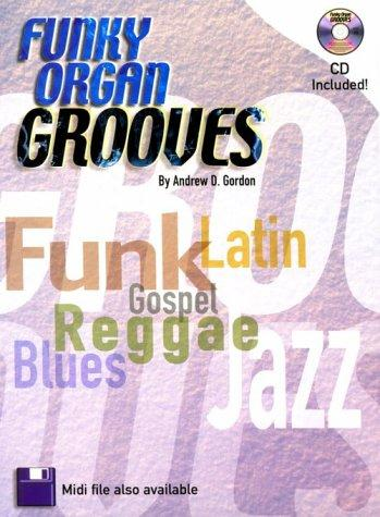 Funky Organ Grooves Book by Gordon Andrew
