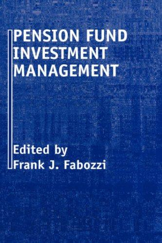 Pension Fund Investment Management by Frank J. Fabozzi