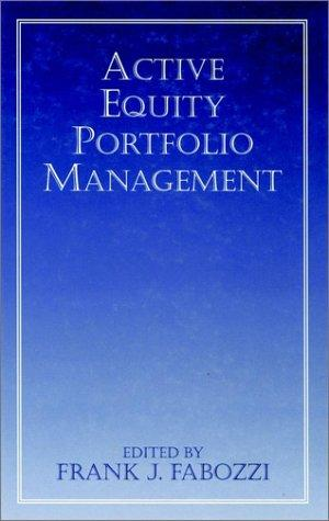 Active Equity Portfolio Management by Frank J. Fabozzi