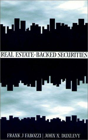 Real Estate Backed Securities by Frank J. Fabozzi