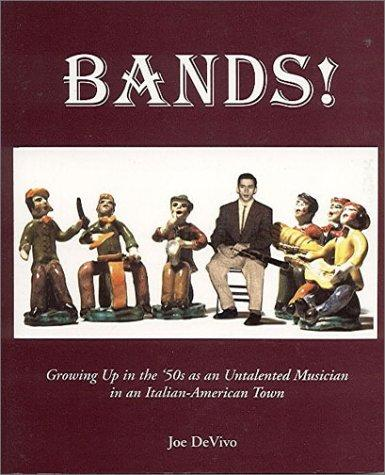 Bands! by Joe DeVivo