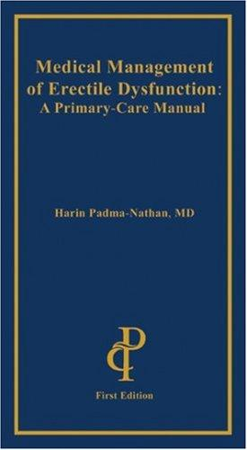 Medical management of erectile dysfunction by Harin Padma-Nathan