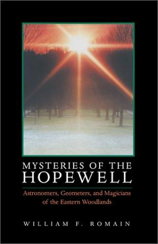 Mysteries of the Hopewell by William F. Romain