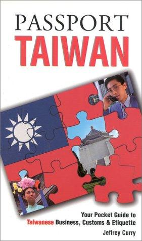 Passport Taiwan by Jeffrey E. Curry