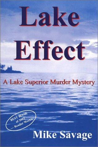 Lake Effect (Mysteries & Horror) by Mike Savage
