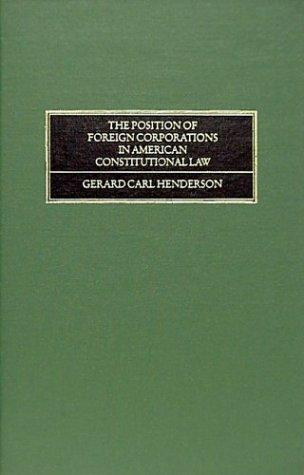 The position of foreign corporations in American constitutional law