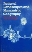 Rational landscapes and humanistic geography by E. C Relph