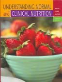 UNDERSTANDING NORMAL AND CLINICAL NUTRITION by SHARON ROLFES