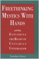 Freethinking mystics with hands by Tom Owen-Towle