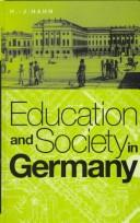 Education and society in Germany by Hans J. Hahn