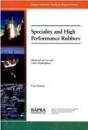 Speciality and high performance rubbers by P. W. Dufton