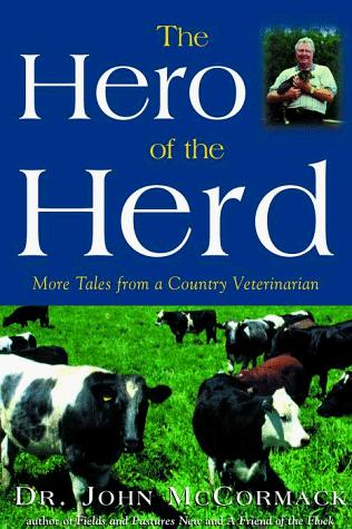 The Hero of the Herd by John Mccormack