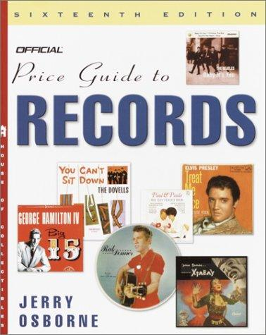The Official Price Guide to Records, 16th Edition (Official Price Guide to Records) by Jerry Osborne