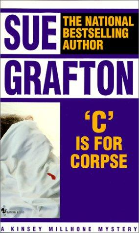 C Is for Corpse (Kinsey Millhone Mysteries)