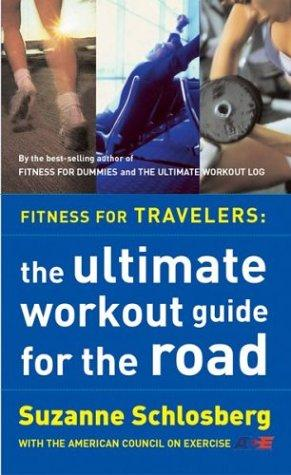 Fitness for Travelers by Suzanne Schlosberg