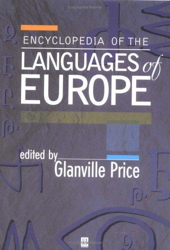 An Encyclopedia of the Languages of Europe by Glanville Price