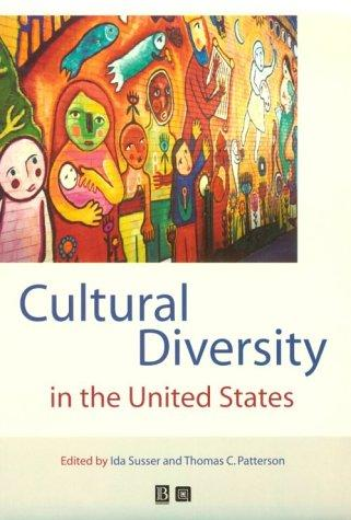 Cultural Diversity in the United States by Thomas C. Patterson