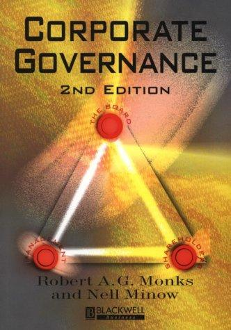 Corporate Governance by Robert A. G. Monks, Nell Minow