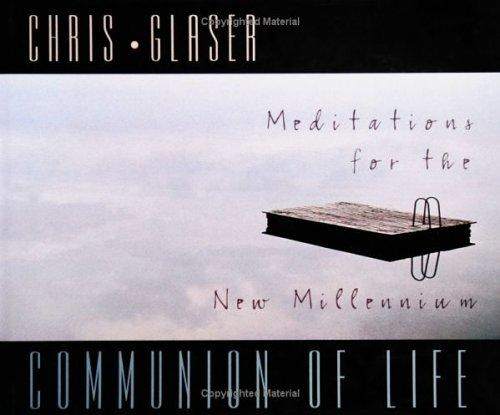 Communion of life by Chris Glaser