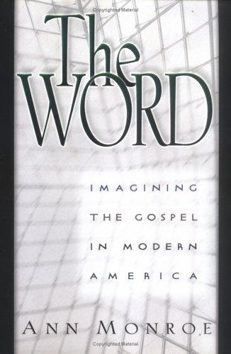 The Word by Ann Monroe